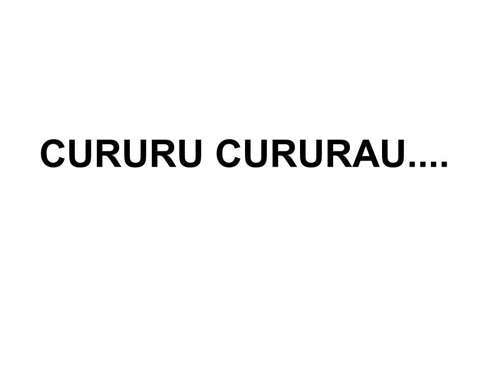 CURURU CURURAU....