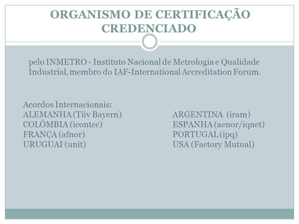 ORGANISMO DE CERTIFICAÇÃO CREDENCIADO