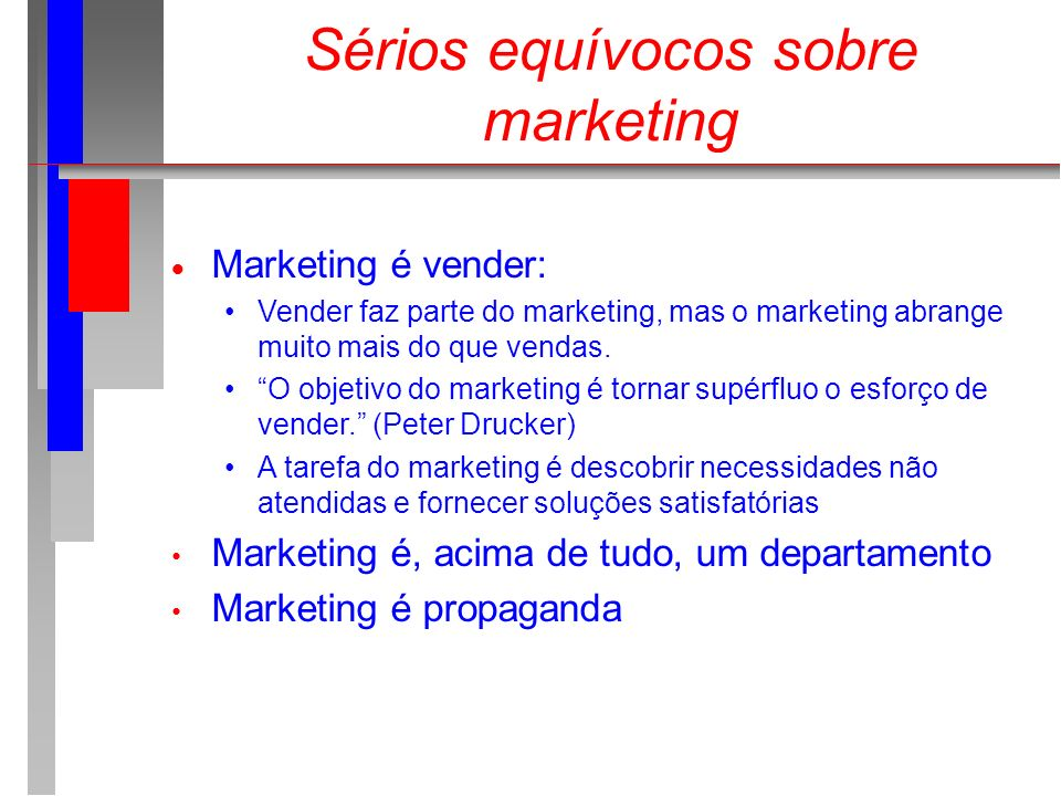 Sérios equívocos sobre marketing