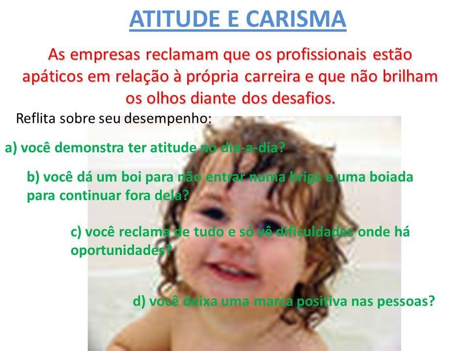ATITUDE E CARISMA