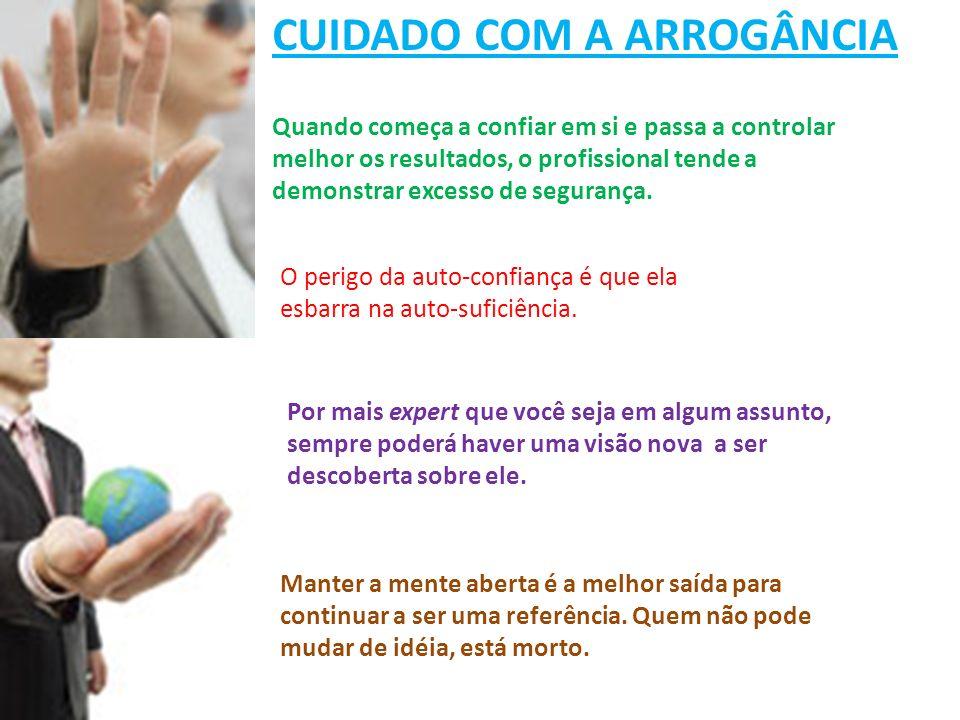 CUIDADO COM A ARROGÂNCIA