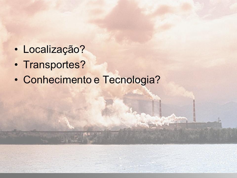 Localização Transportes Conhecimento e Tecnologia
