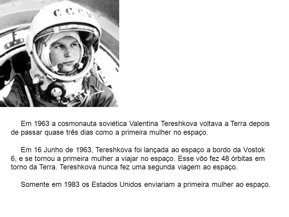 Em 1963 a cosmonauta soviética Valentina Tereshkova voltava a Terra depois de passar quase três dias como a primeira mulher no espaço.