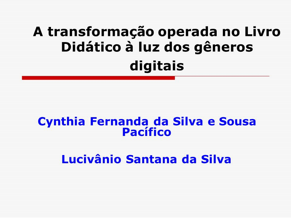 A transformação operada no Livro Didático à luz dos gêneros digitais