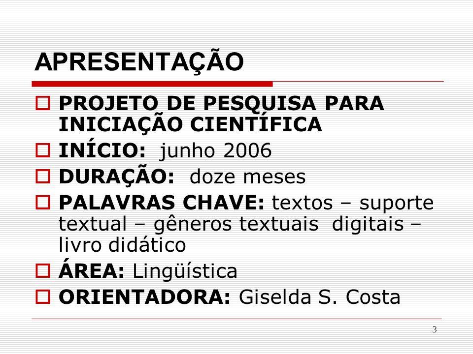 APRESENTAÇÃO PROJETO DE PESQUISA PARA INICIAÇÃO CIENTÍFICA