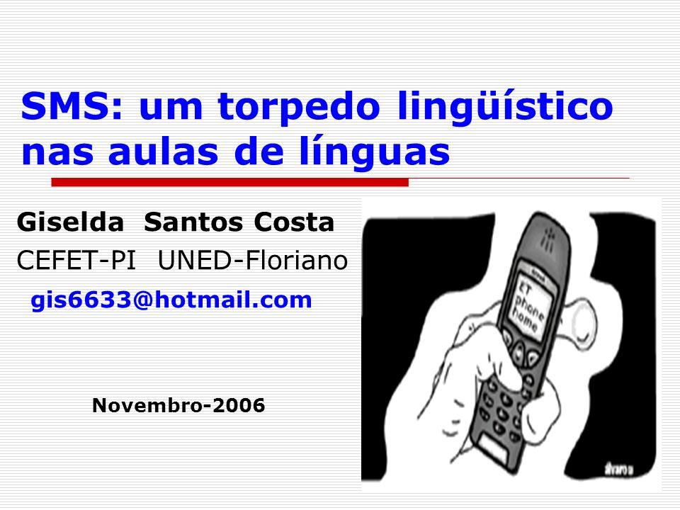 SMS: um torpedo lingüístico nas aulas de línguas