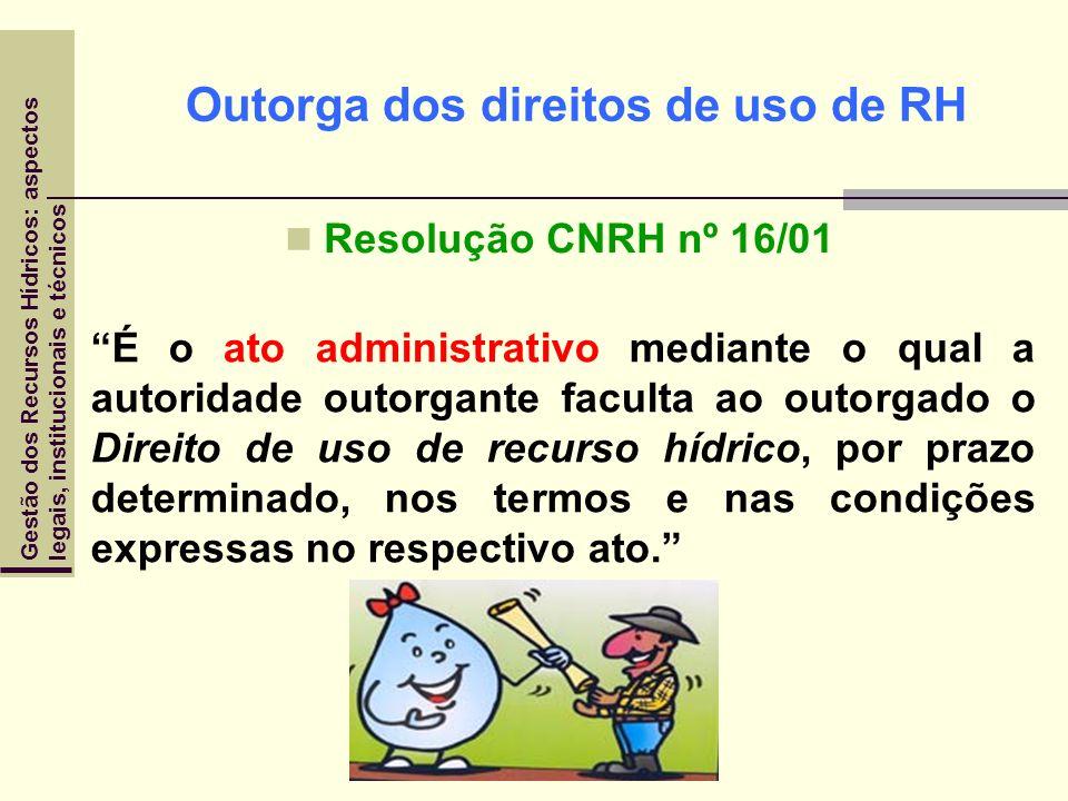 Outorga dos direitos de uso de RH