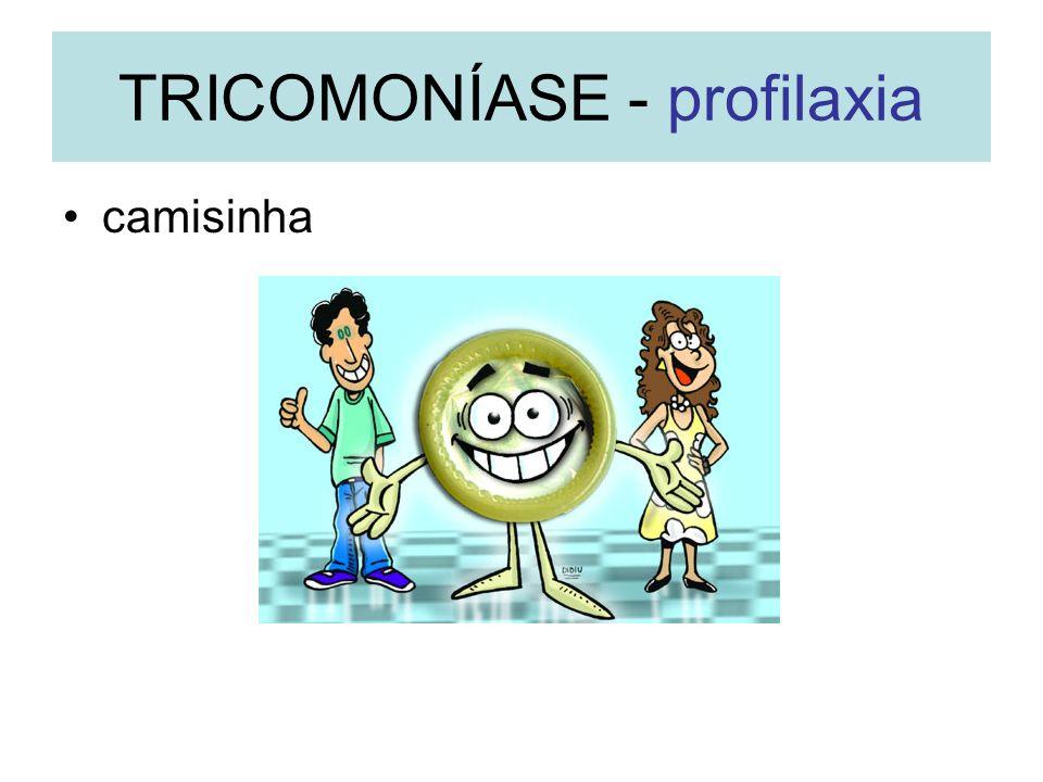 TRICOMONÍASE - profilaxia