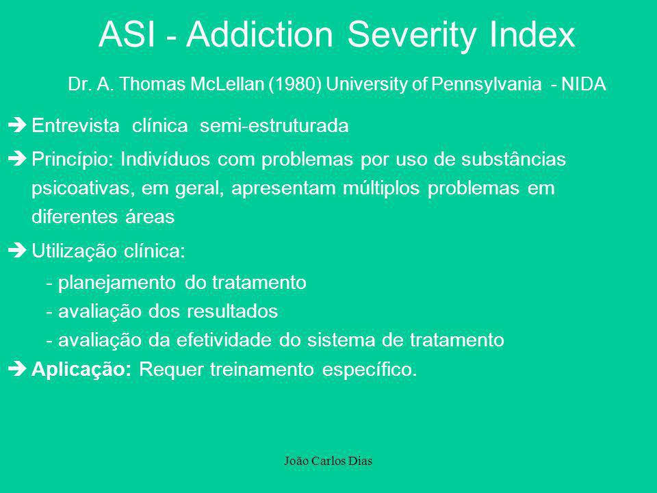 ASI - Addiction Severity Index Dr. A