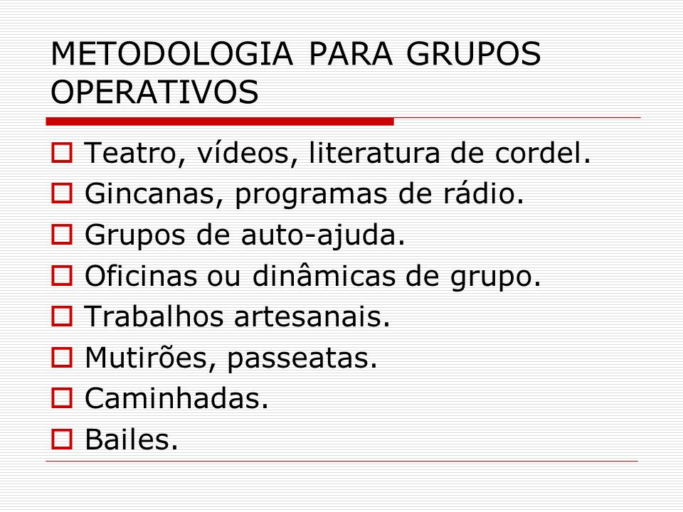 METODOLOGIA PARA GRUPOS OPERATIVOS