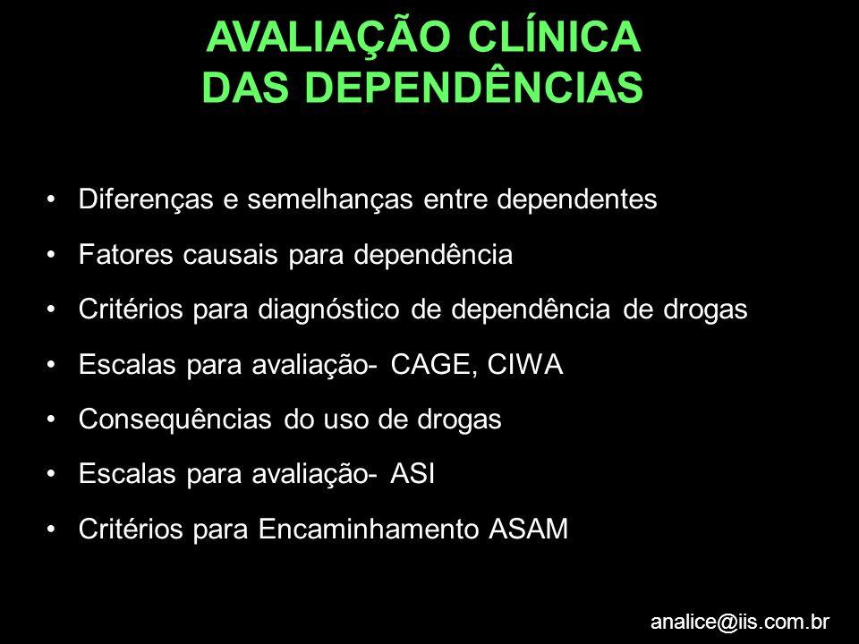 AVALIAÇÃO CLÍNICA DAS DEPENDÊNCIAS