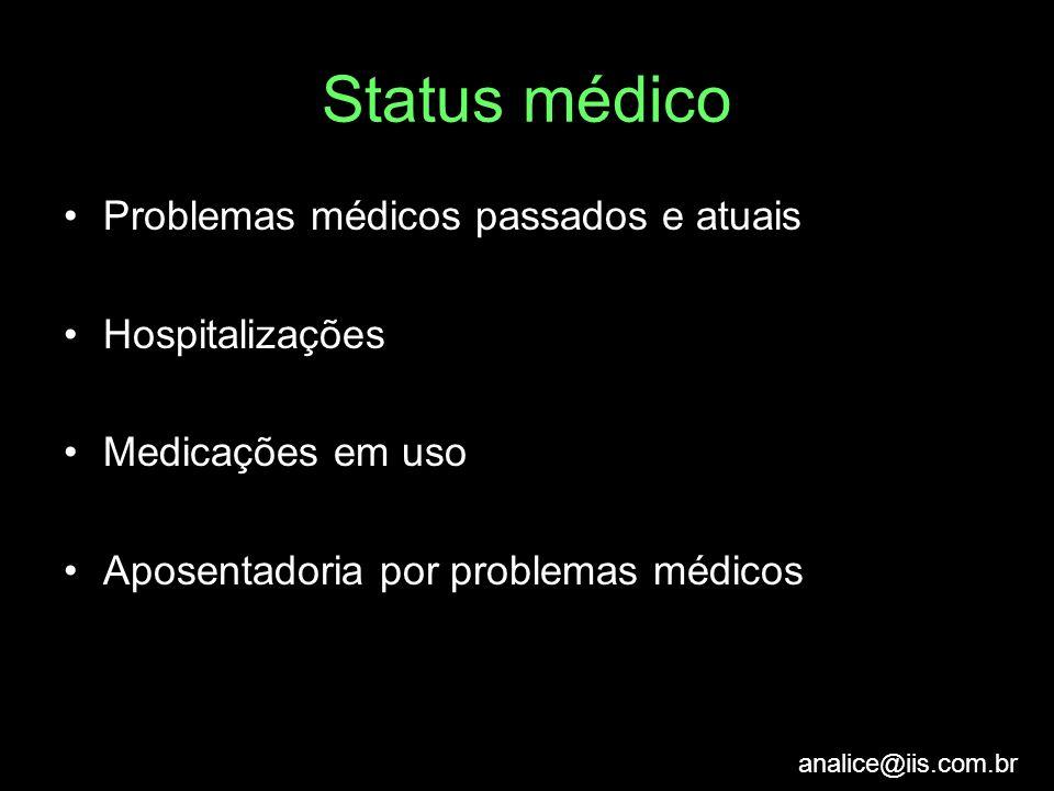 Status médico Problemas médicos passados e atuais Hospitalizações