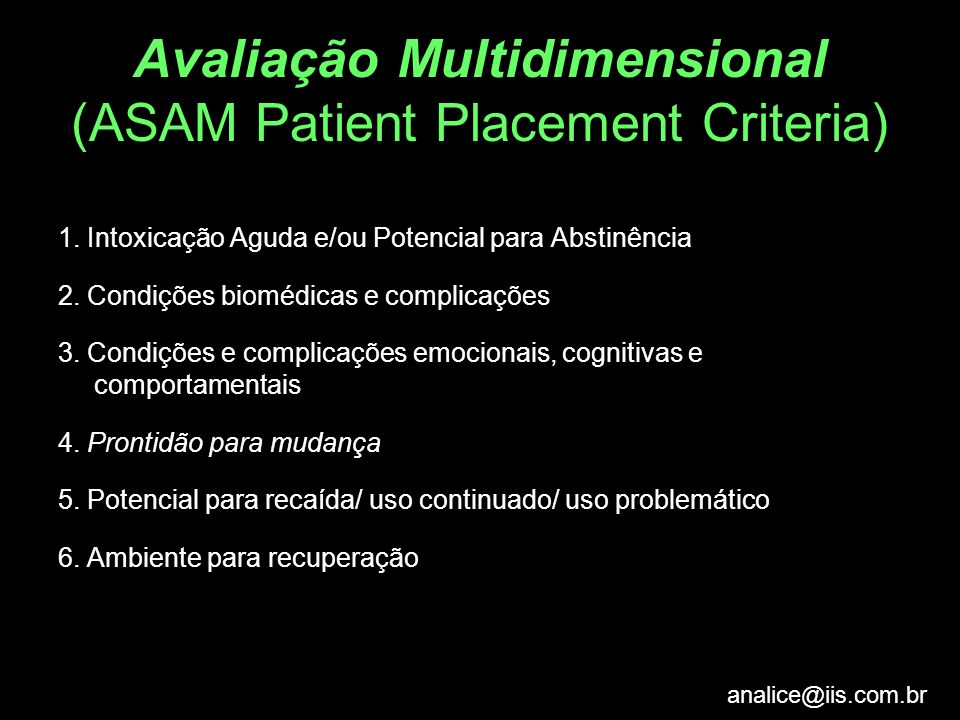Avaliação Multidimensional (ASAM Patient Placement Criteria)