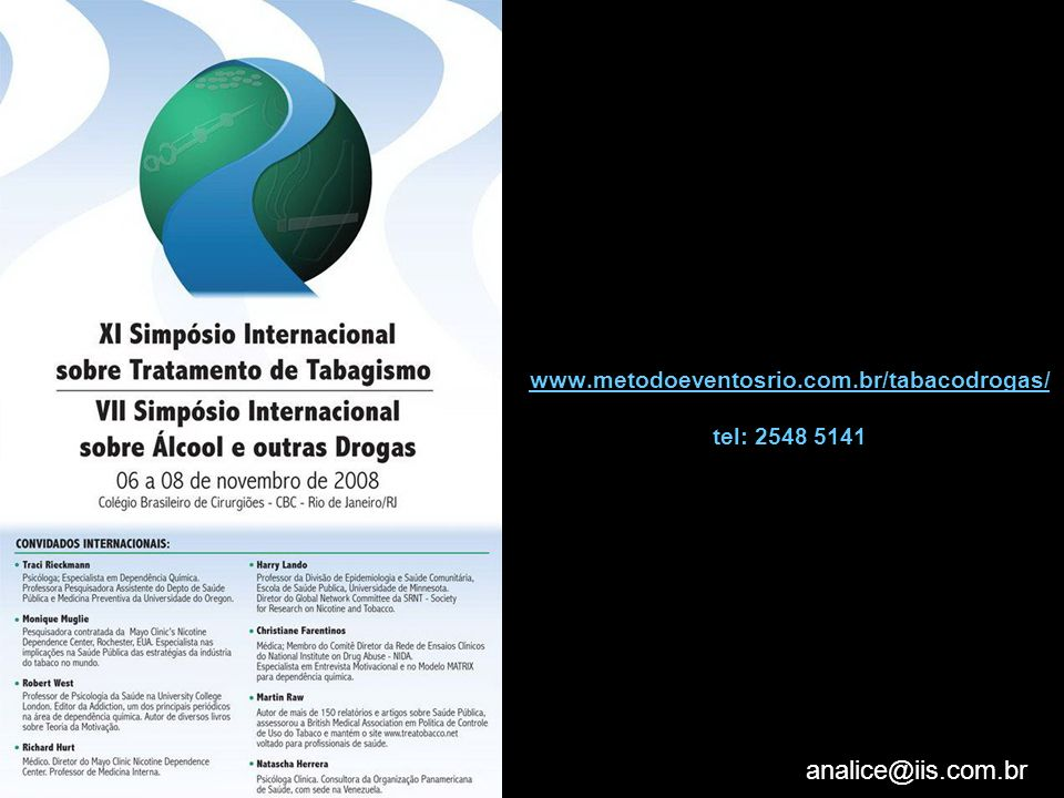 www.metodoeventosrio.com.br/tabacodrogas/ tel: 2548 5141