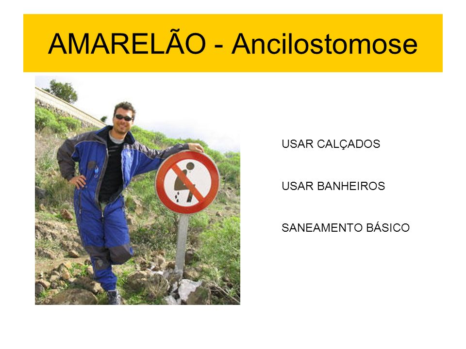 AMARELÃO - Ancilostomose