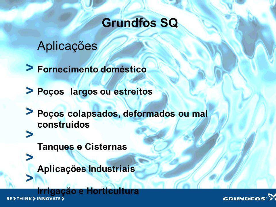 > > > > > > Grundfos SQ Aplicações