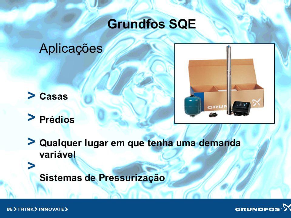> > > > Grundfos SQE Aplicações Casas Prédios