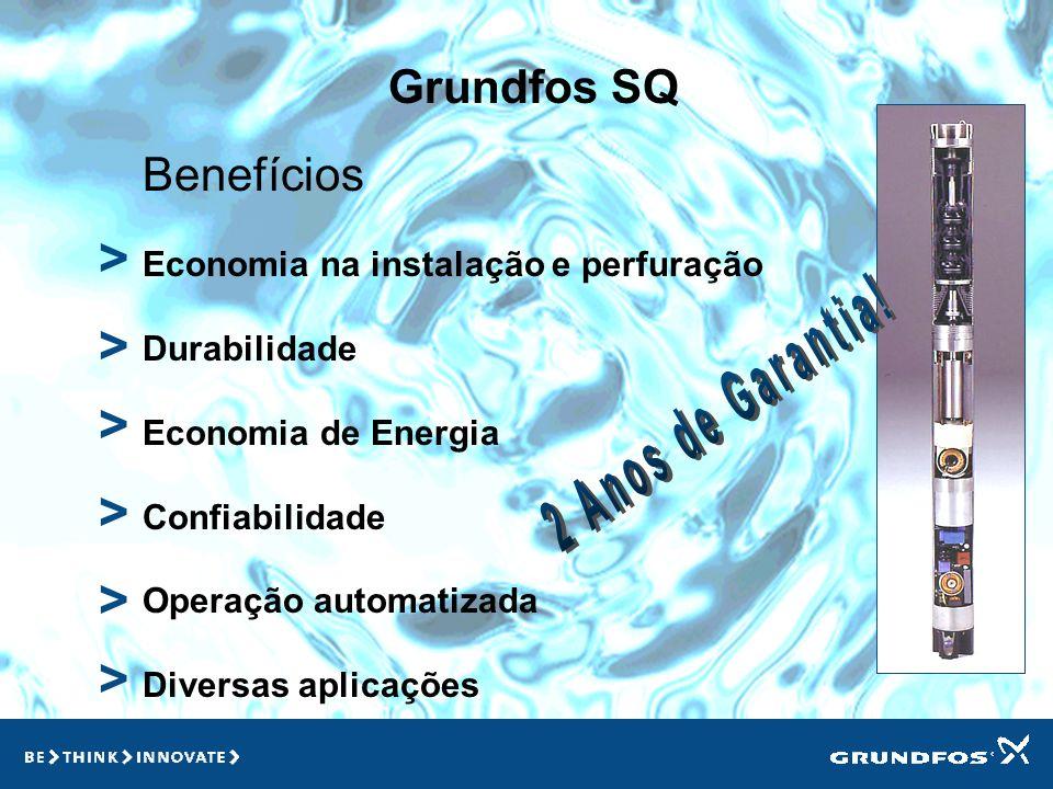> > > > > > Grundfos SQ Benefícios