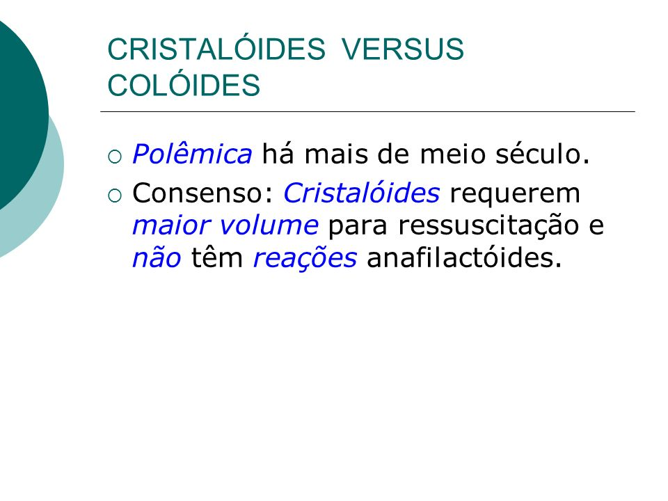 CRISTALÓIDES VERSUS COLÓIDES