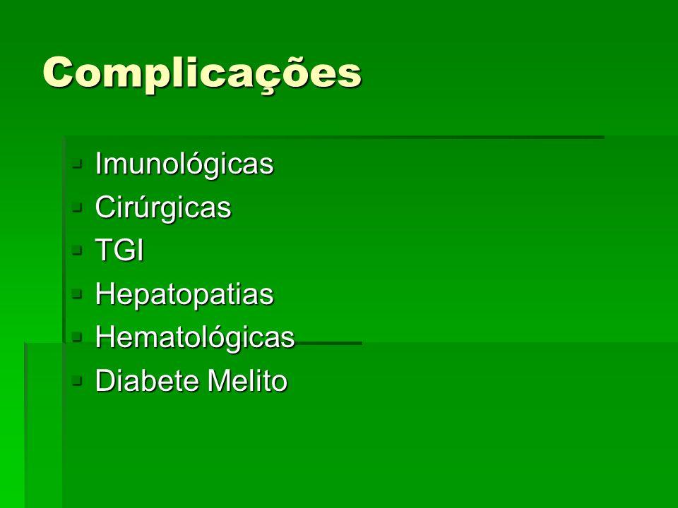 Complicações Imunológicas Cirúrgicas TGI Hepatopatias Hematológicas