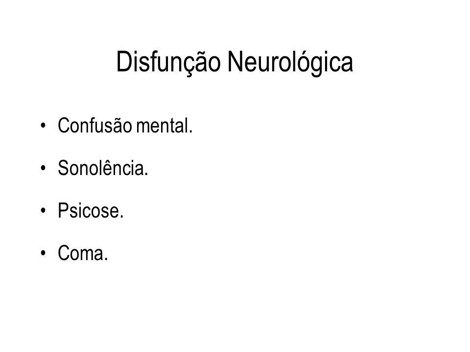 Disfunção Neurológica