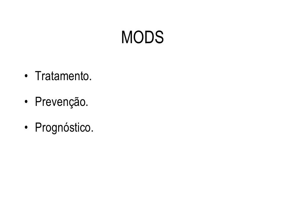 MODS Tratamento. Prevenção. Prognóstico.