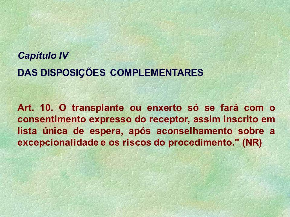 Capítulo IV DAS DISPOSIÇÕES COMPLEMENTARES.