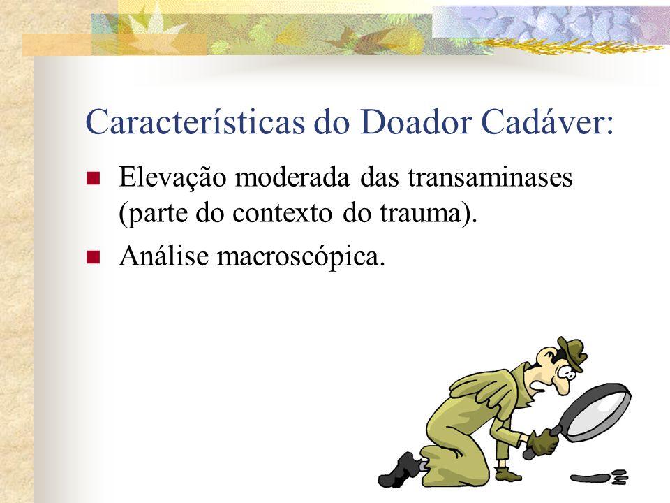 Características do Doador Cadáver: