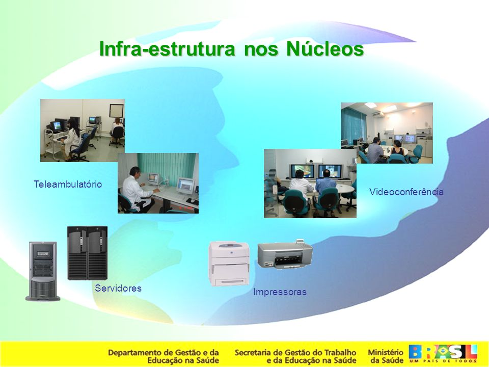 Infra-estrutura nos Núcleos