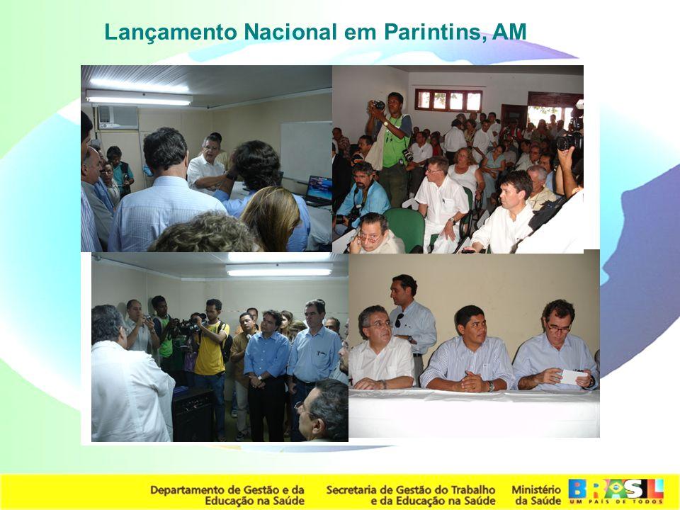 Lançamento Nacional em Parintins, AM