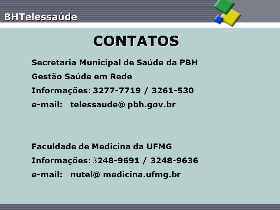 CONTATOS Secretaria Municipal de Saúde da PBH Gestão Saúde em Rede