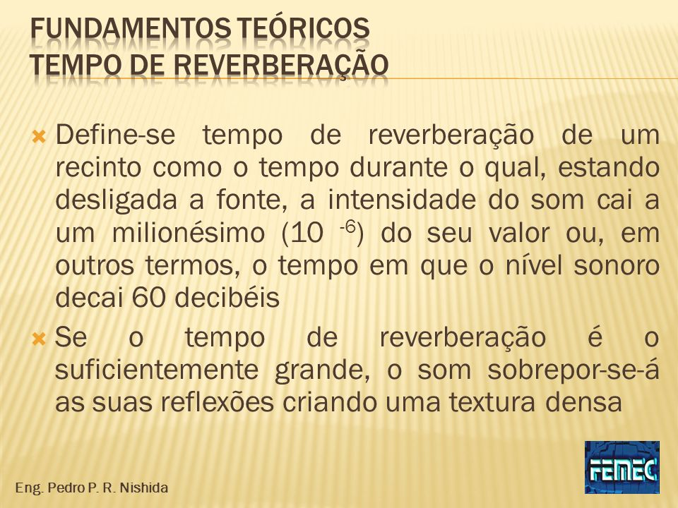 Fundamentos teóricos tempo de reverberação