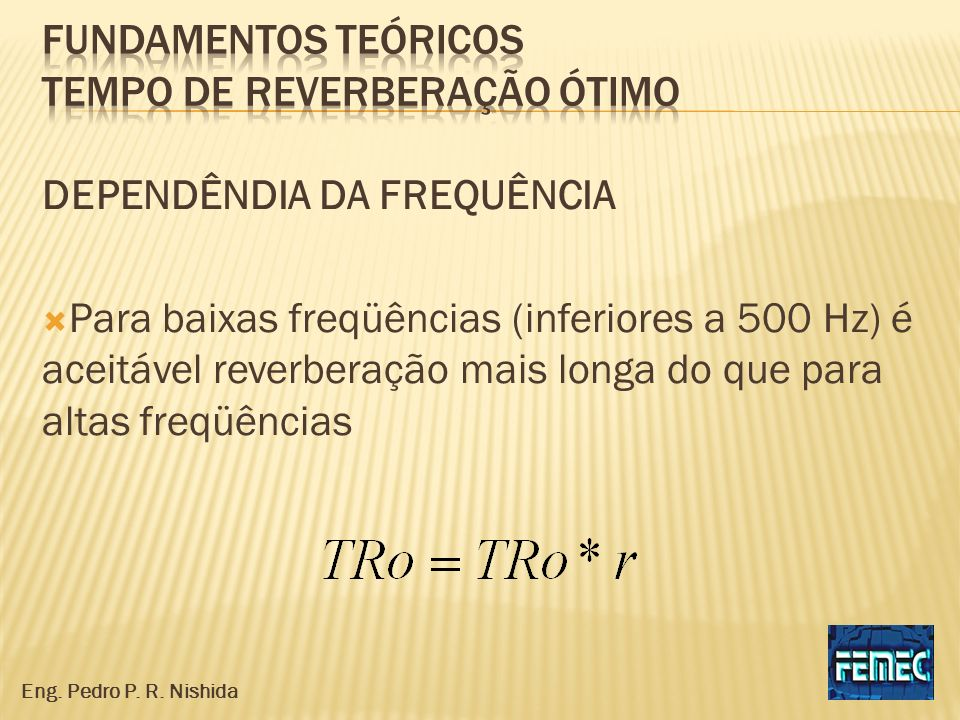 Fundamentos teóricos tempo de reverberação ótimo