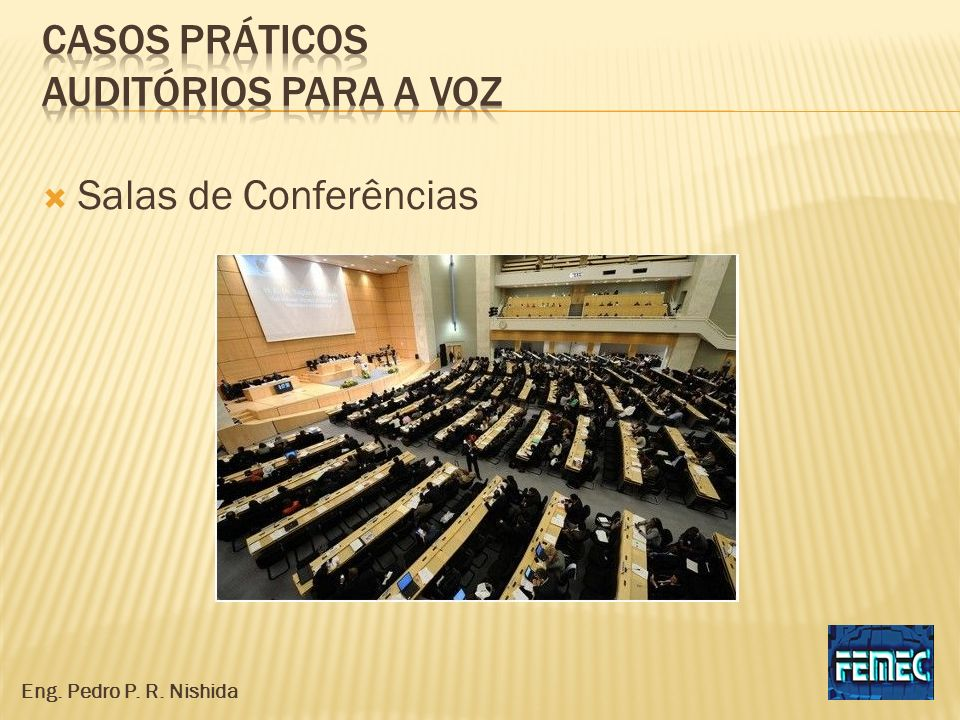 Casos práticos auditórios para a voz