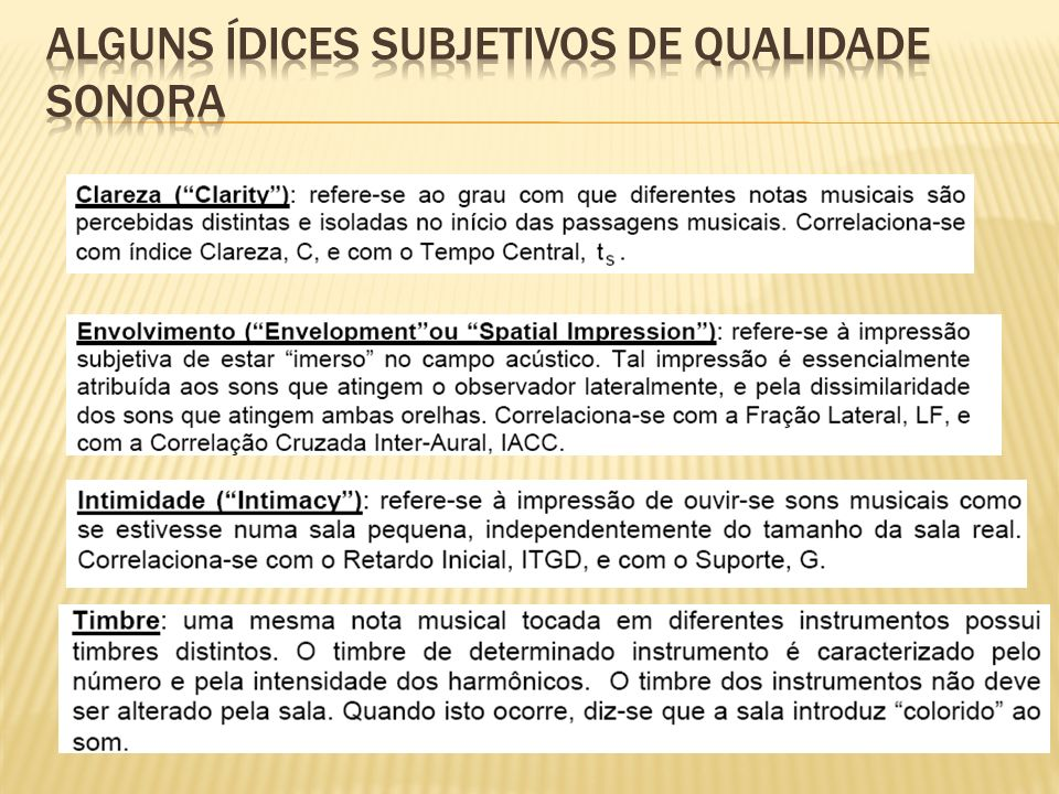 ALGUNS ÍDICES subjetivos DE QUALIDADE SONORA