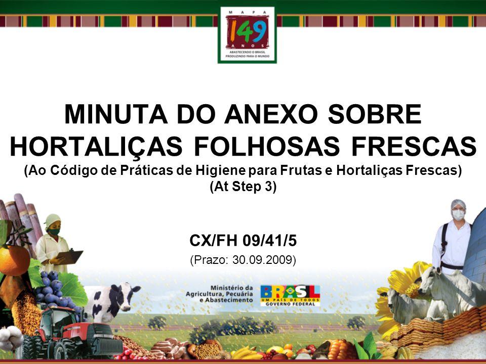 MINUTA DO ANEXO SOBRE HORTALIÇAS FOLHOSAS FRESCAS (Ao Código de Práticas de Higiene para Frutas e Hortaliças Frescas) (At Step 3)