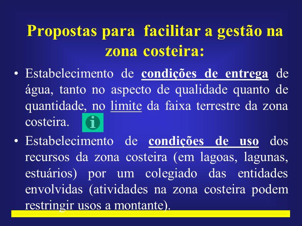 Propostas para facilitar a gestão na zona costeira: