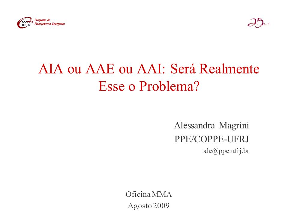 AIA ou AAE ou AAI: Será Realmente Esse o Problema