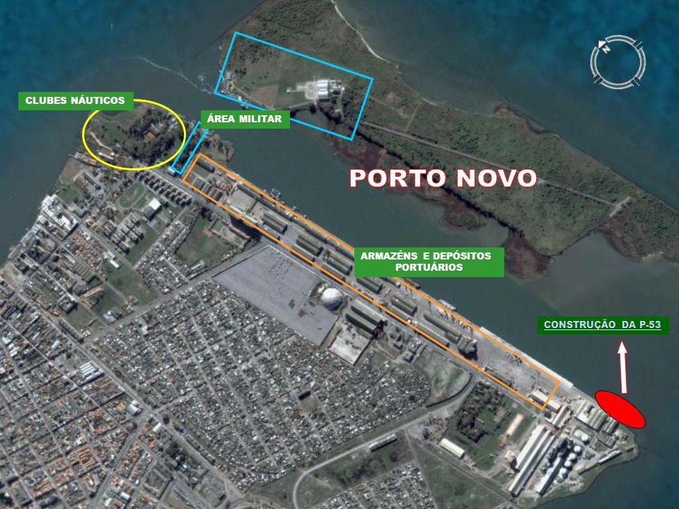 PORTO NOVO CLUBES NÁUTICOS ÁREA MILITAR ARMAZÉNS E DEPÓSITOS