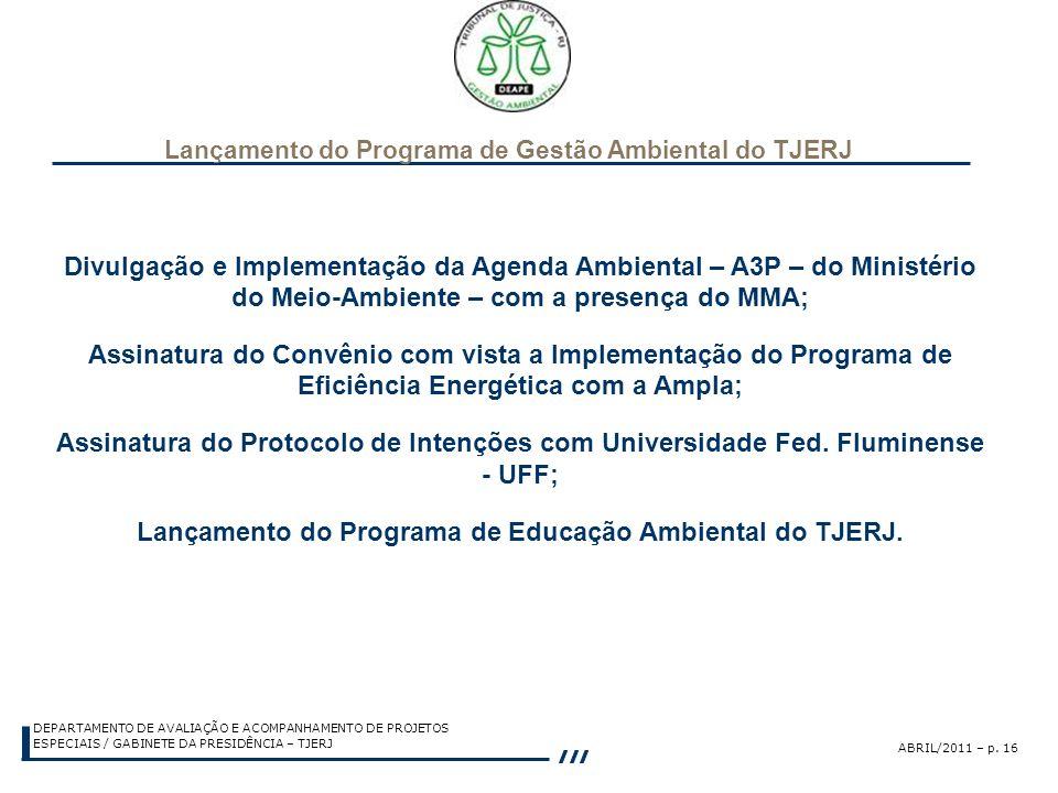 Lançamento do Programa de Educação Ambiental do TJERJ.