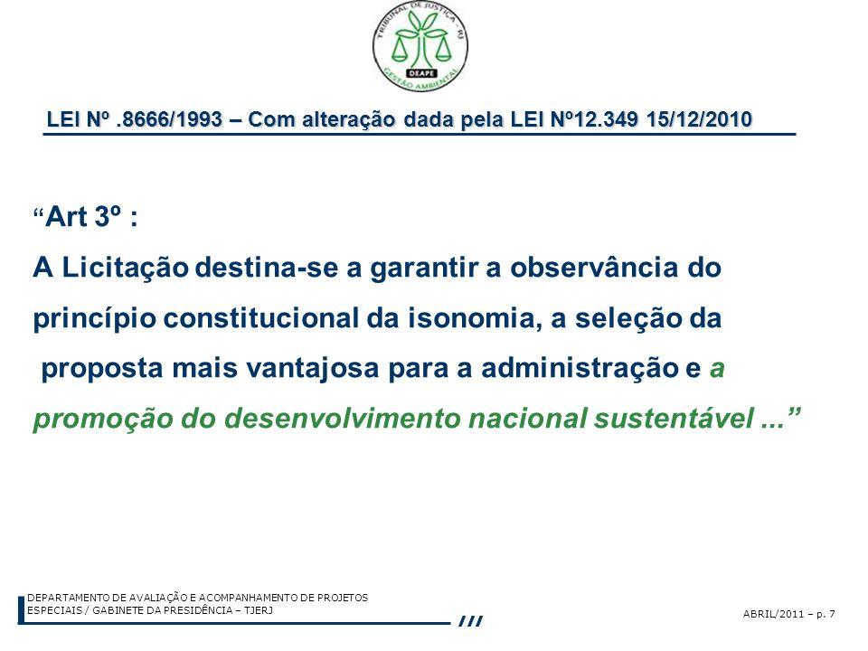 LEI Nº .8666/1993 – Com alteração dada pela LEI Nº12.349 15/12/2010
