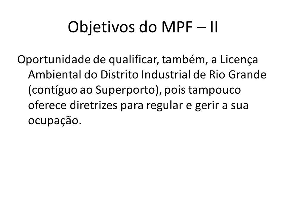 Objetivos do MPF – II