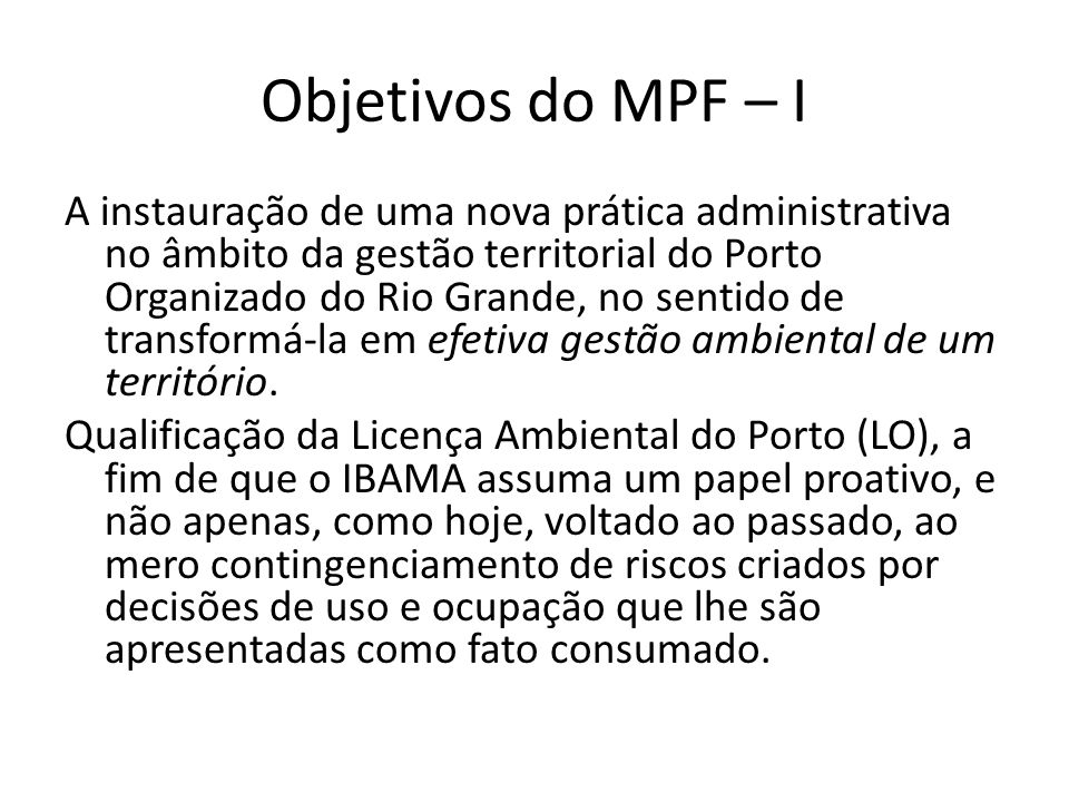 Objetivos do MPF – I