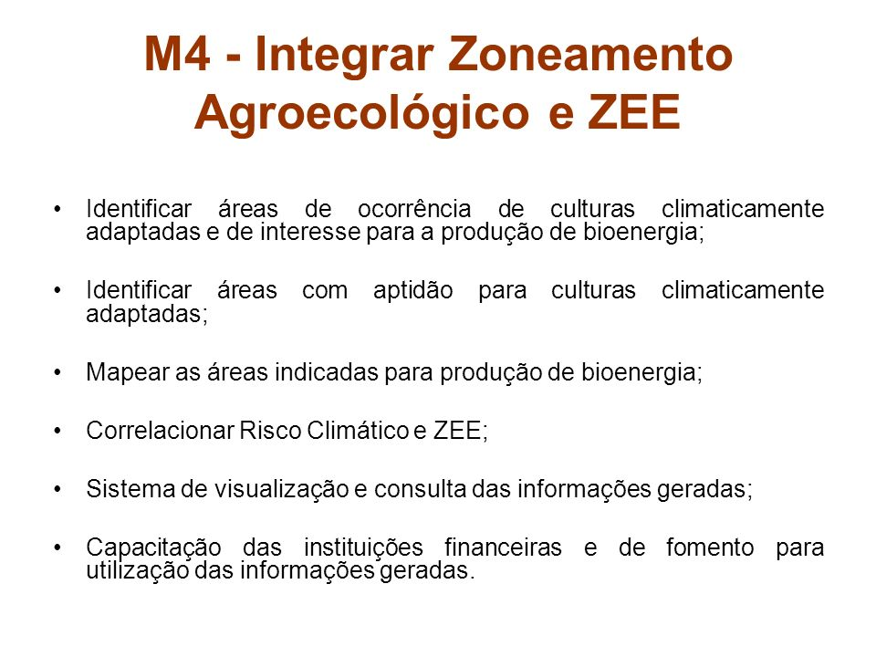 M4 - Integrar Zoneamento Agroecológico e ZEE