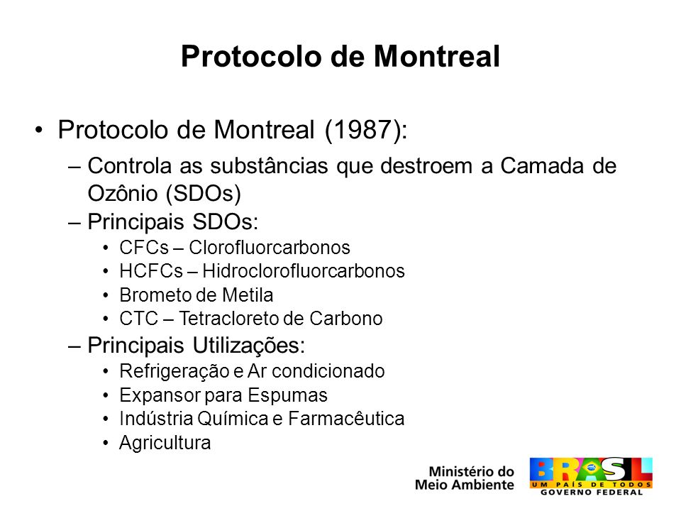 Protocolo de Montreal Protocolo de Montreal (1987):
