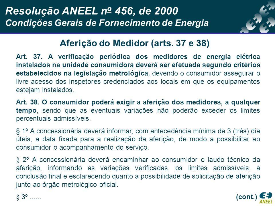 Aferição do Medidor (arts. 37 e 38)