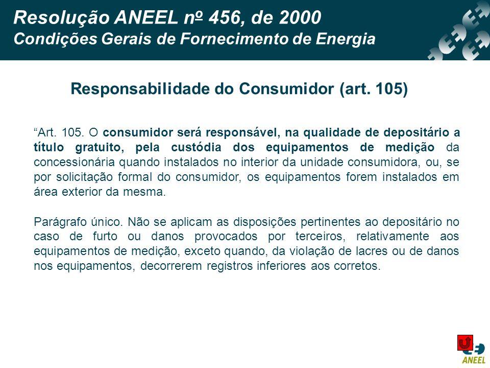 Responsabilidade do Consumidor (art. 105)
