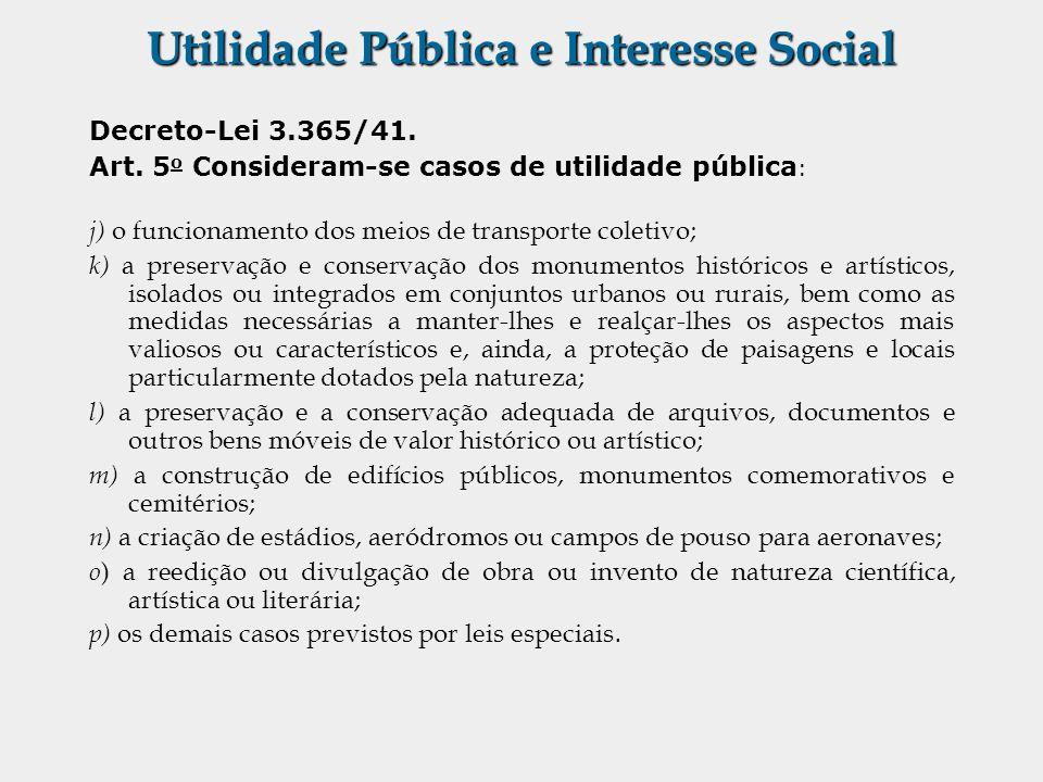 Utilidade Pública e Interesse Social