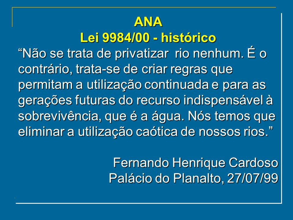 ANA Lei 9984/00 - histórico.