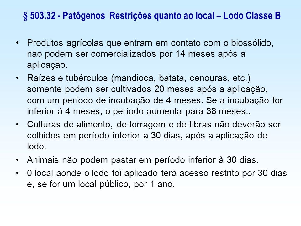 § 503.32 - Patôgenos Restrições quanto ao local – Lodo Classe B